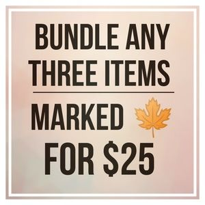 🍁 3 items for $25! 🍁